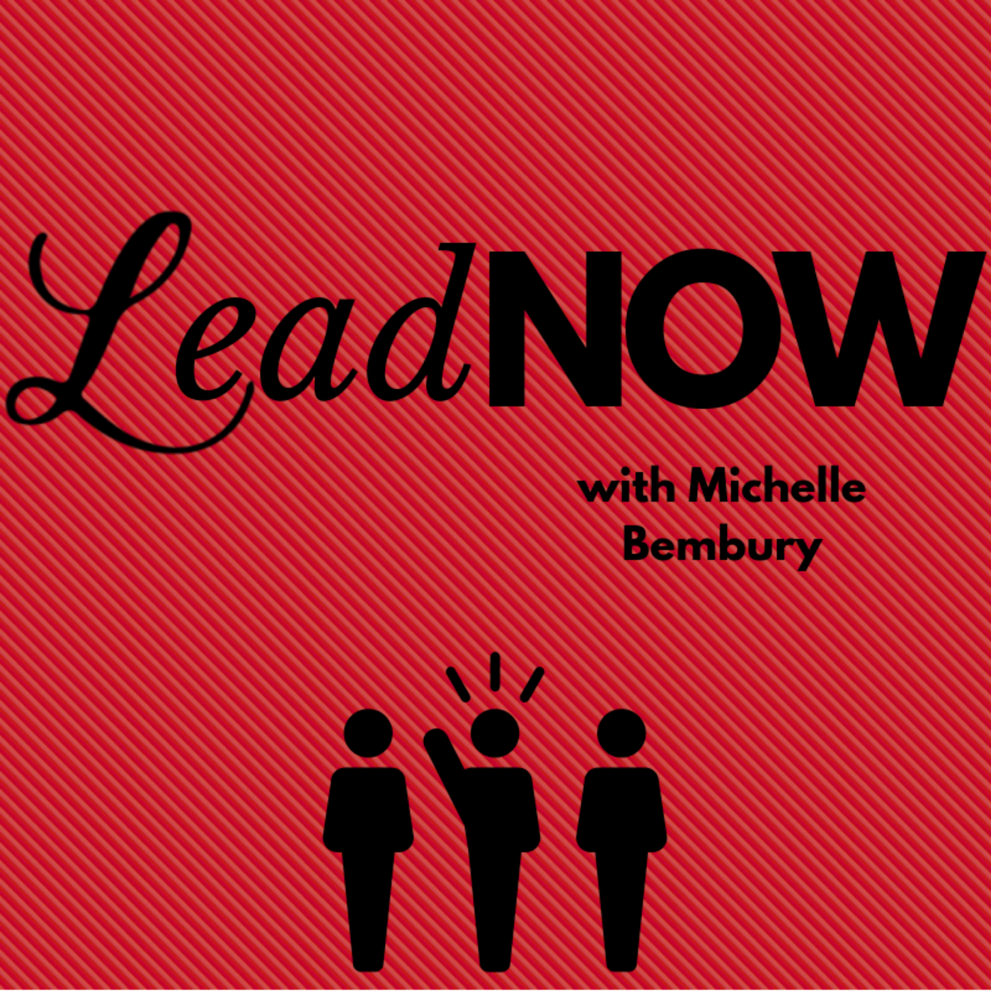 LeadNOW with Michelle Bembury show art