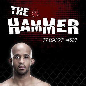 The Hammer MMA Radio - Episode 327
