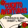 Artwork for #74 Rodolfo el reno (May)
