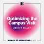 Artwork for Optimizing the Campus Visit with Jeff Kallay