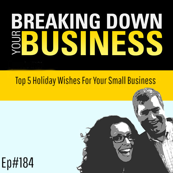 Top 5 Holiday Wishes For Your Small Business w/ Michael Stanier