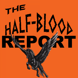 The Half-Blood Report