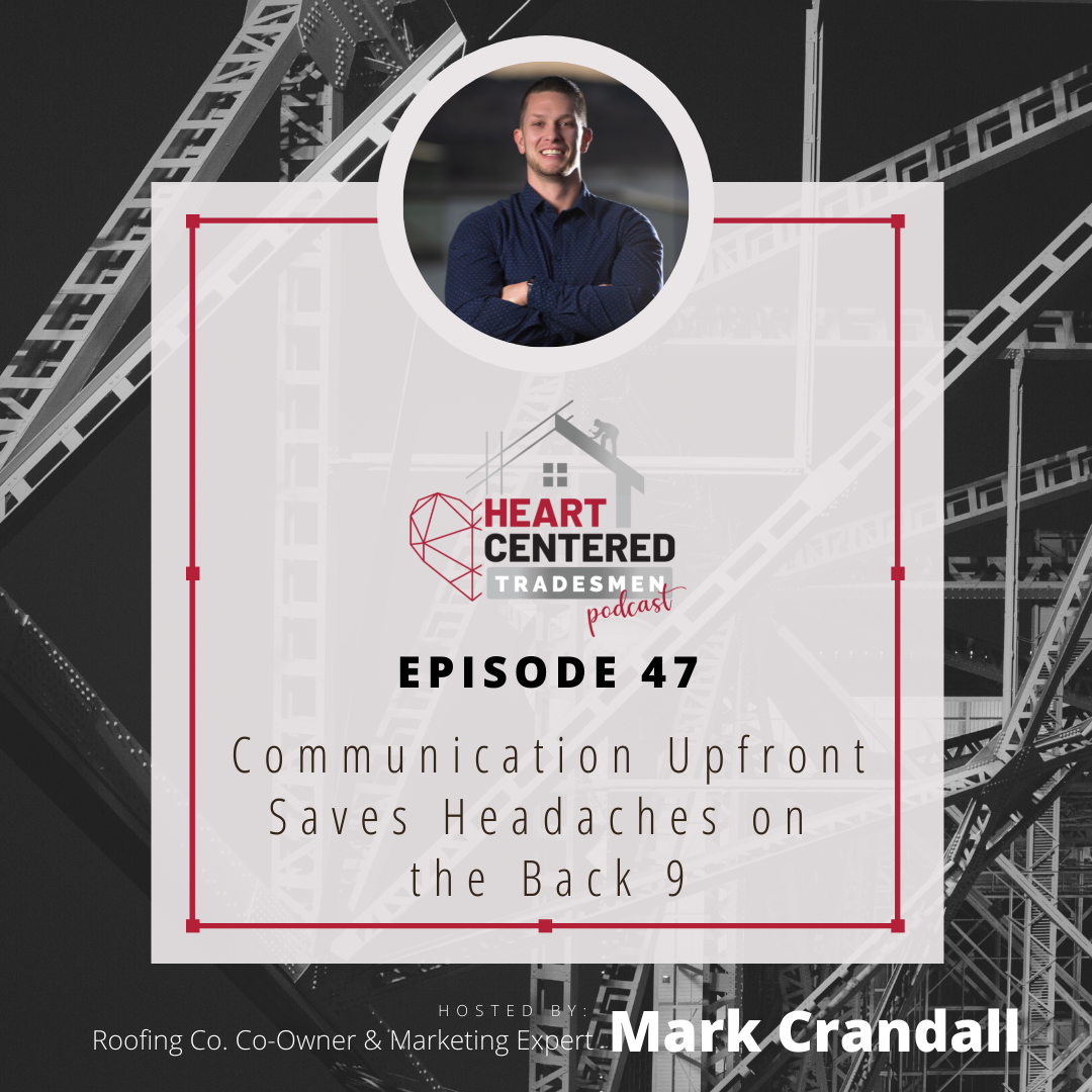 047 - Communication Upfront Saves Headaches on the Back 9 show art