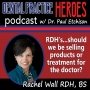 Artwork for Rachel Wall - RDH's...Should We be Selling Products or Treatment for the Doctor