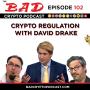 Artwork for Crypto Regulation with David Drake