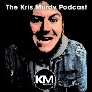 The Kris Murdy Podcast