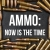 Ammo: Now is the Time | SOTG 1046 show art