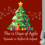 Artwork for 12 Days of Agile - Reflect and Adjust