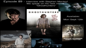 S2 Episode 89: Stephen Manley | Ghost Stories | Hauntings | Paranormal and The Supernatural
