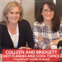 Artwork for 53 Hot Flashes and Cool Topics with Colleen and Bridgett