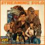 Artwork for 225: Streaming SOLO Bonus Features