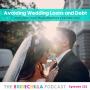 Artwork for 222- Avoiding Wedding Loans and Debt