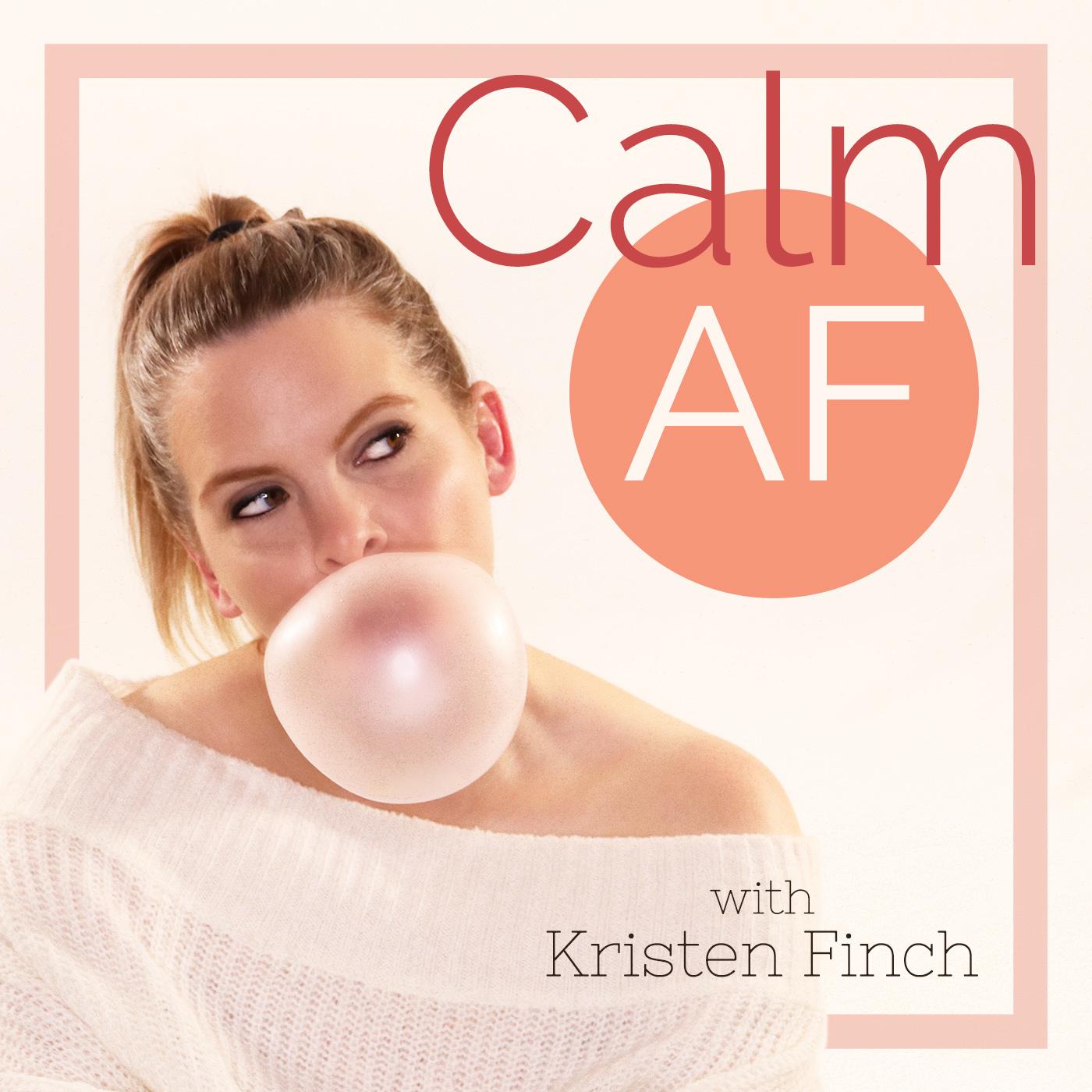 Calm AF show art