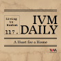 Artwork for IVM Daily Ep. 117: A Hunt for a Home