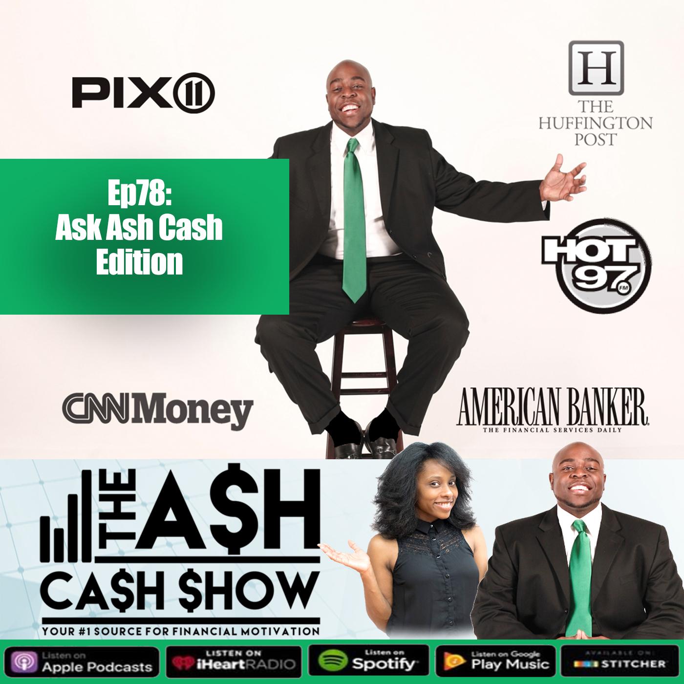 Artwork for Ep78 - Ask Ash Cash Edition