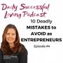 Artwork for 10 Deadly Mistakes of Entrepreneurship
