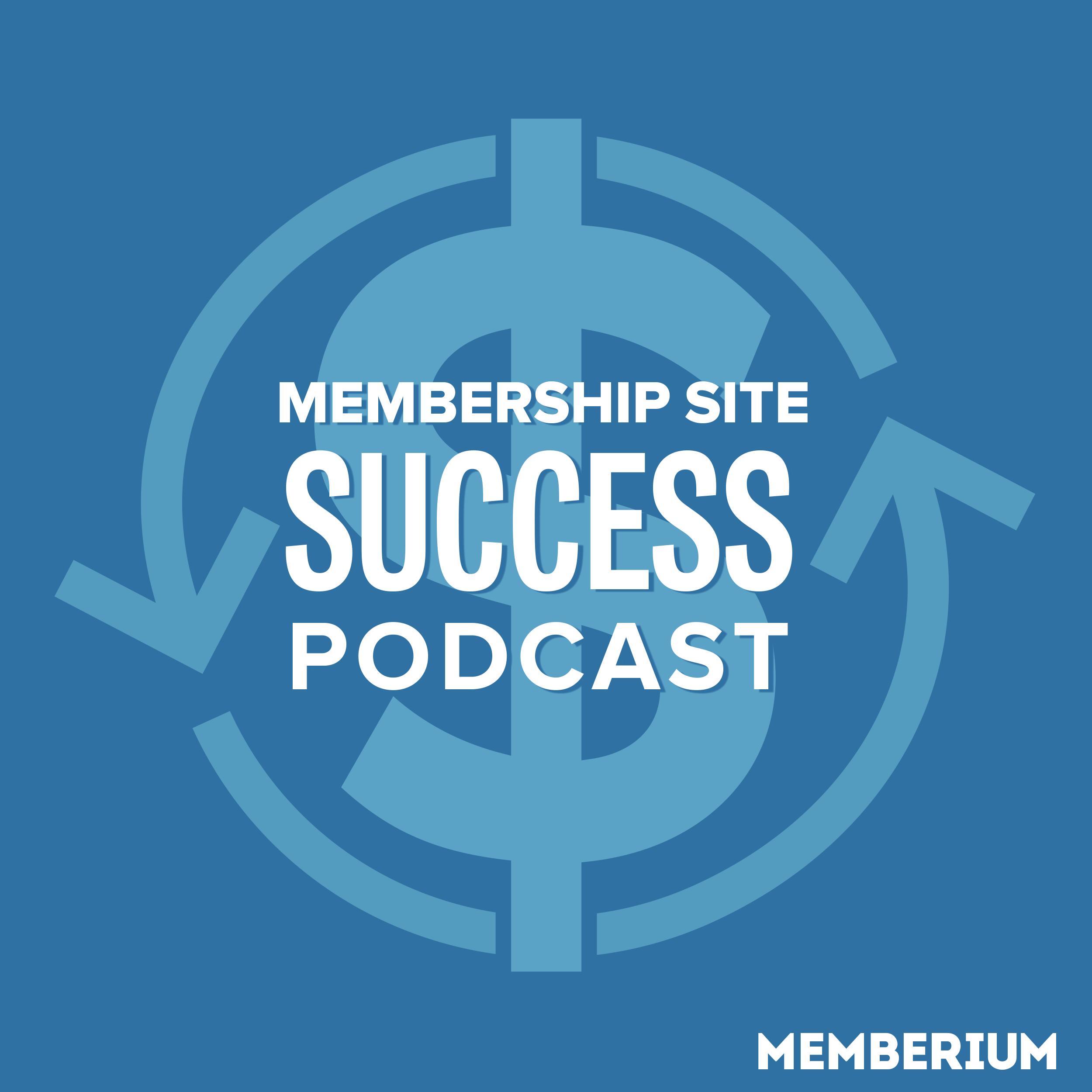 Membership Site Success Podcast show art