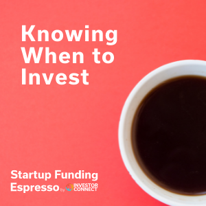 Artwork for Startup Funding Espresso -- Knowing When to Invest