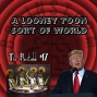 Artwork for A Looney Toon Sort of World