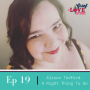 Artwork for Ep 19 Alison Tedford: A Right Thing To Do