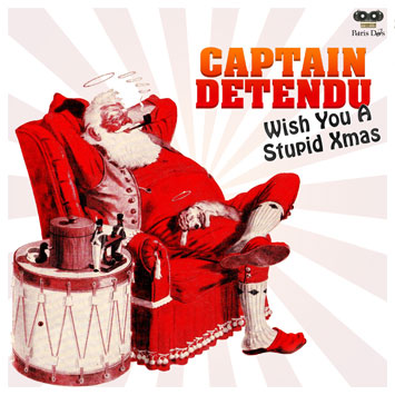 Captain Detendu - Wish You A Stupid Xmas 2010