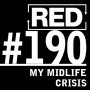 Artwork for RED 190: My Midlife Crisis (And How I'm Moving Forward)