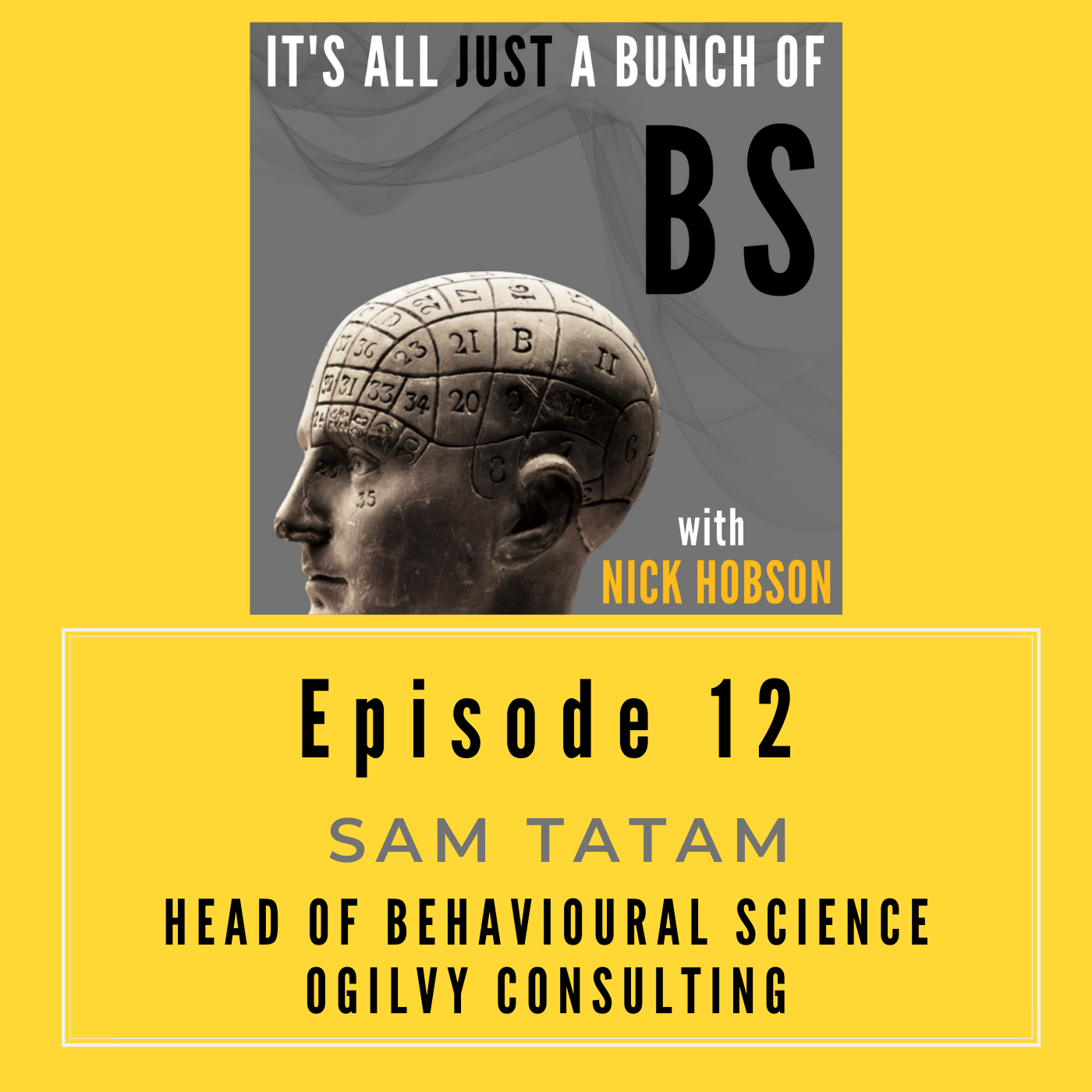 Episode 12 with SAM TATAM: Working Towards a More Robust Understanding of Human Behavior