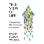 Artwork for This View of Life: Completing the Darwinian Revolution
