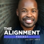 Artwork for Ep. 01 - Why I Created The Alignment Podcast w/ Jeff Davis