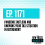 Artwork for Outlook and Knowing Your Tax Situation In Retirement