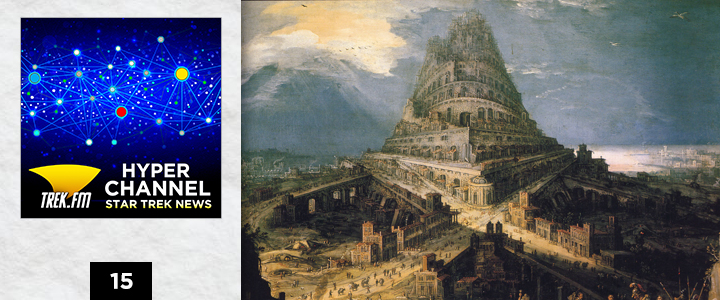 Hyperchannel 15: The Tower of Babel Crumbles