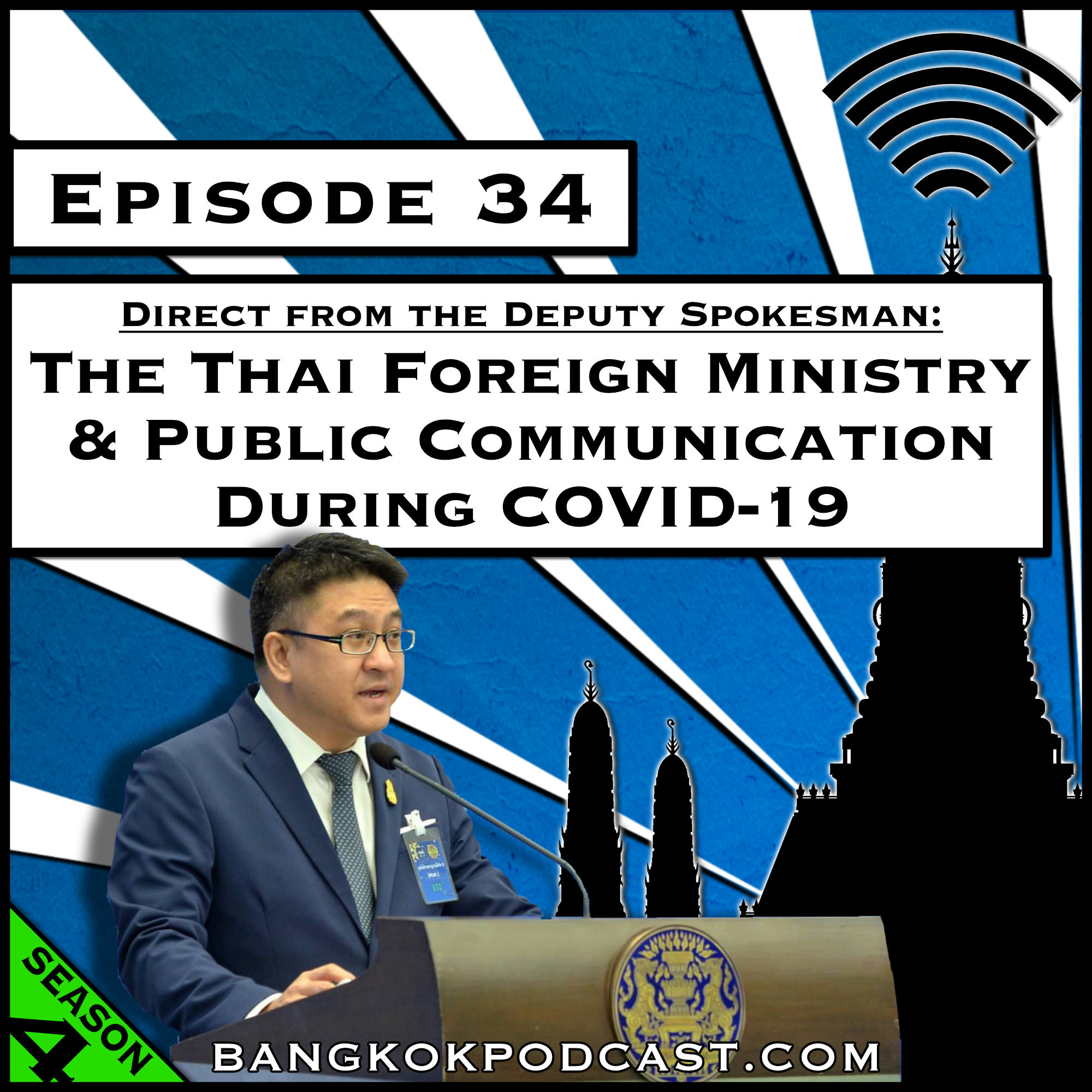 The Thai Foreign Ministry & Public Communication During COVID-19 [Season 4, Episode 34]