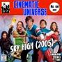 Artwork for Episode 66: Sky High (2005)