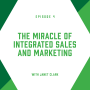 Artwork for EP4: The Miracle of Integrated Sales and Marketing