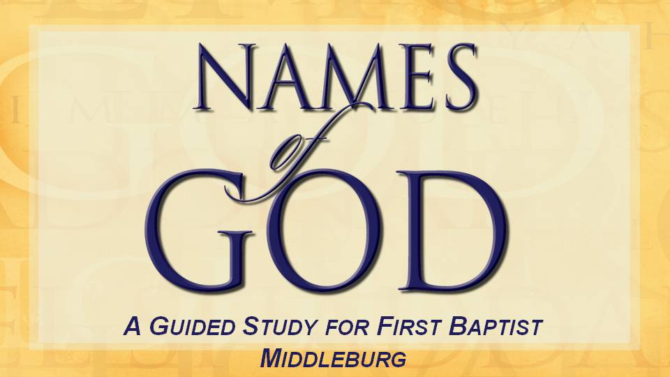 Artwork for Names of God Part 3 (Pastor Bobby Lewis)