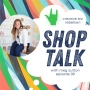 Artwork for Episode 99 - SHOP TALK with Meg Sutton of Belle & Union