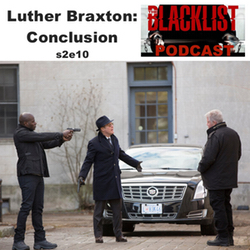 s2e10 Luther Braxton: Conclusion