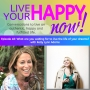 Artwork for Episode 48: What are you waiting for to live the life of your dreams? with Kelly Lynn Adams