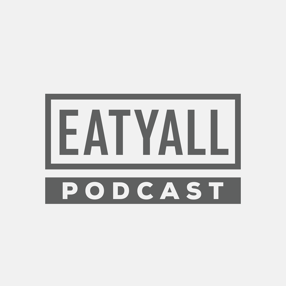 EATYALL Podcast