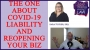 Artwork for 12. The One About Covid-19 Liability and Reopening Your Business