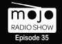 Artwork for The Mojo Radio Show - EP 35 - Building A Business From The Ground Up - Frank Caruso