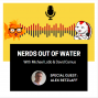 Artwork for Nerds out of Water - Alex Retzlaff