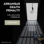 Artwork for Arkansas Death Penalty - TLF060