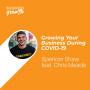 Artwork for Growing Your Business During COVID-19 with Chris Meade - Episode 103