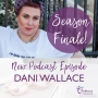 Artwork for Ep.16 - The Wealth Series Interviews with guest Dani Wallace