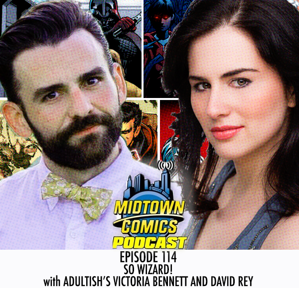 Midtown Comics Episode 114 So Wizard! With Adultish's Victoria Bennett and David Rey