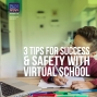 Artwork for 3 Tips for Success & Safety with Virtual School