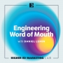 Artwork for Engineering Word of Mouth with Daniel Lemin