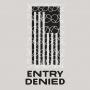 Artwork for Entry Denied: How We Got Here