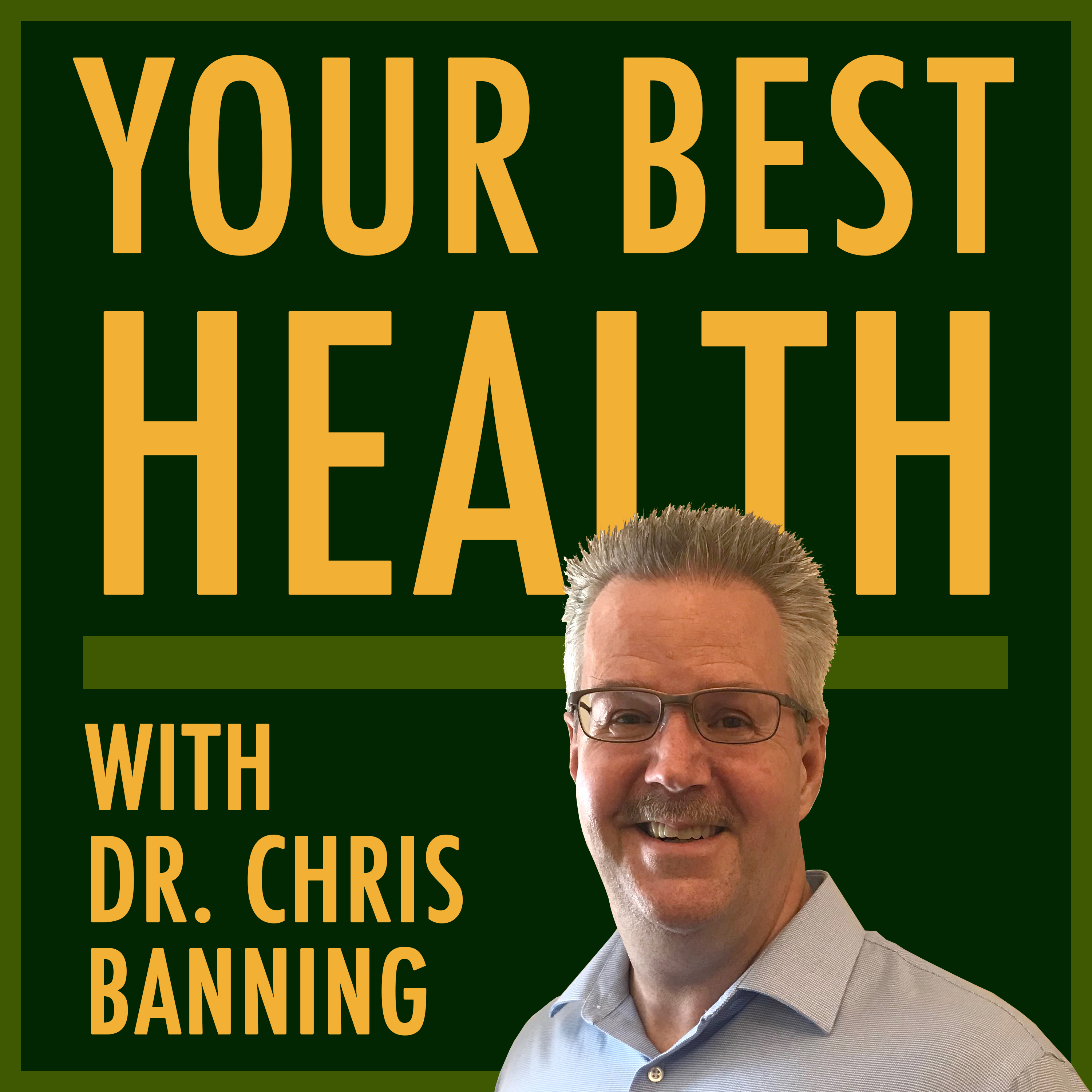 Your Best Health with Dr. Banning show art